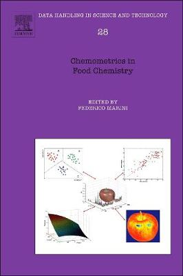 Chemometrics in Food Chemistry: Volume 28 - Data Handling in Science and Technology (Hardback)