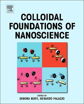Colloidal Foundations of Nanoscience (Hardback)