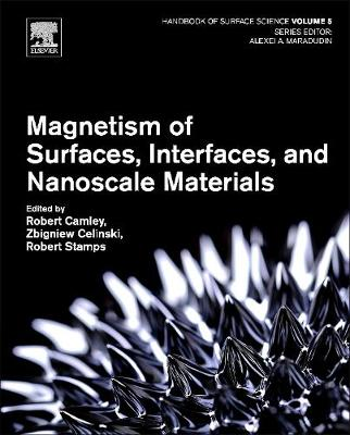 Magnetism of Surfaces, Interfaces, and Nanoscale Materials: Volume 5 - Handbook of Surface Science (Hardback)