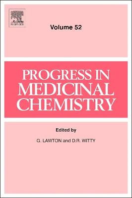 Progress in Medicinal Chemistry: Volume 52 - Progress in Medicinal Chemistry (Hardback)