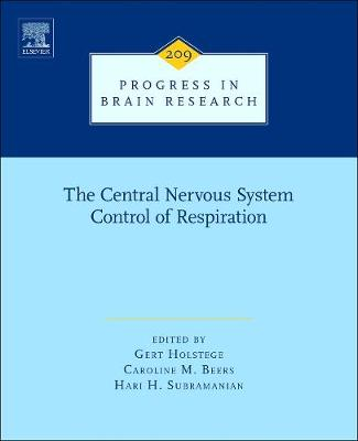 The Central Nervous System Control of Respiration: Volume 209 - Progress in Brain Research (Hardback)