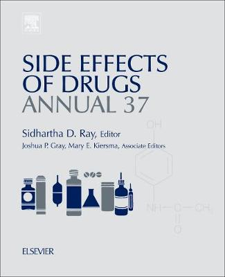 Side Effects of Drugs Annual: Volume 36: A worldwide yearly survey of new data in adverse drug reactions - Side Effects of Drugs Annual (Hardback)