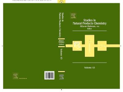 Studies in Natural Products Chemistry: Volume 43 - Studies in Natural Product Chemistry 43 (Hardback)