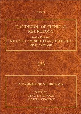 Autoimmune Neurology: Volume 133 - Handbook of Clinical Neurology (Hardback)