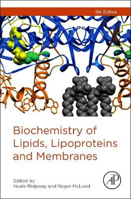 Biochemistry of Lipids, Lipoproteins and Membranes (Hardback)