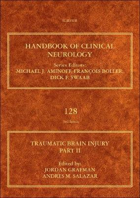 Traumatic Brain Injury, Part II: Volume 128 - Handbook of Clinical Neurology (Hardback)