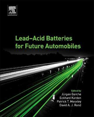 Lead-Acid Batteries for Future Automobiles (Hardback)