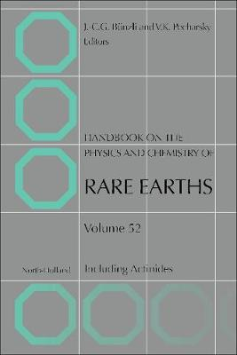 Handbook on the Physics and Chemistry of Rare Earths: Volume 51: Including Actinides - Handbook on the Physics & Chemistry of Rare Earths (Hardback)