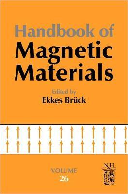 Handbook of Magnetic Materials: Volume 26 - Handbook of Magnetic Materials (Hardback)