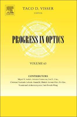 Progress in Optics: Volume 63 - Progress in Optics (Hardback)