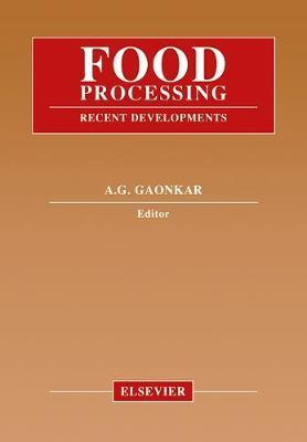 Food Processing: Recent Developments (Hardback)