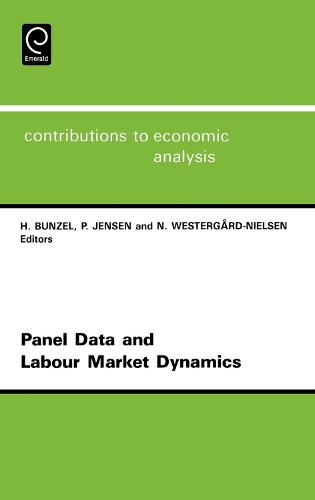 Panel Data and Labour Market Dynamics: 3rd Conference : Papers - Contributions to Economic Analysis 222 (Hardback)