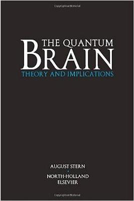 The Quantum Brain: Theory and Implications (Hardback)
