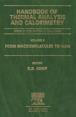 Handbook of Thermal Analysis and Calorimetry: Volume 4: From Macromolecules to Man - Handbook of Thermal Analysis and Calorimetry (Hardback)