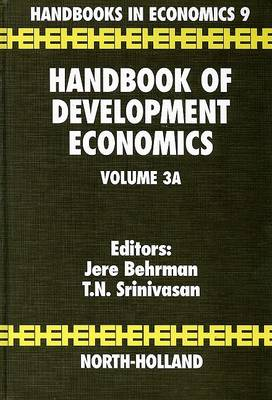 Handbook of Development Economics: Volume 3A - Handbook of Development Economics (Hardback)