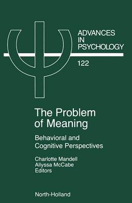 The Problem of Meaning: Behavioral and Cognitive Perspectives (Hardback)