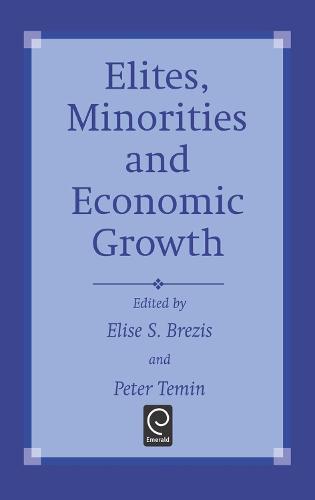 Elites, Minorities and Economic Growth (Hardback)