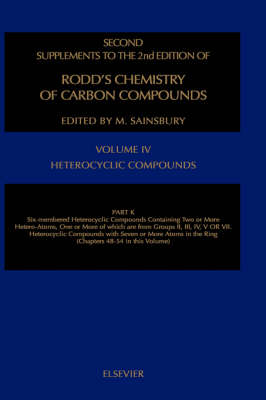 Chemistry of Carbon Compounds: Six-membered Heterocyclic Componds Containing Two or More Hetero-atoms, One or More of Which are from Groups II, III, IV, V or VII; v.4K (Partial) (Hardback)