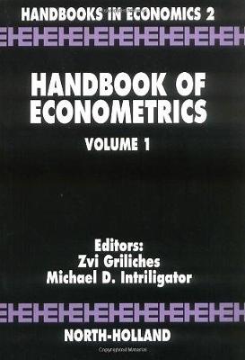 Handbook of Econometrics: Volume 1 - Handbook of Econometrics (Hardback)