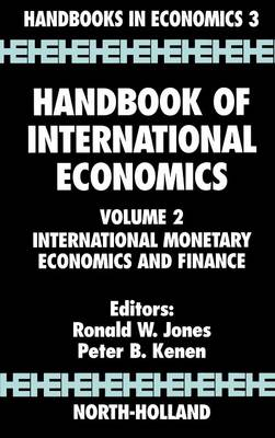Handbook of International Economics: Volume 2: International Monetary Economics and Finance (Hardback)