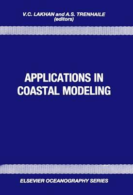 Applications in Coastal Modelling - Elsevier Oceanography Series (Hardback)