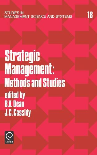 Strategic Management: Methods and Studies - Studies in Management Science and Systems 18 (Hardback)