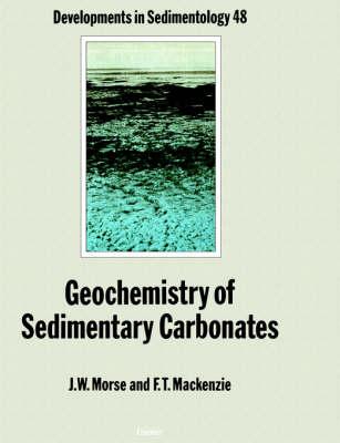 Geochemistry of Sedimentary Carbonates: Volume 48 - Developments in Sedimentology (Paperback)