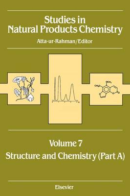 Studies in Natural Products Chemistry: Structure and Chemistry v.7 - Studies in Natural Products Chemistry (Hardback)