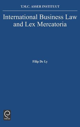 International Business Law and Lex Mercatoria (Hardback)