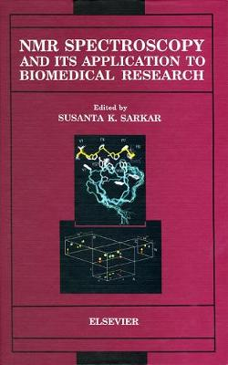 NMR Spectroscopy and its Application to Biomedical Research (Hardback)