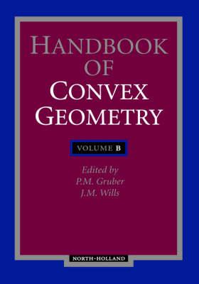Handbook of Convex Geometry (Hardback)