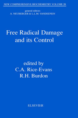 Free Radical Damage and its Control: Volume 28 - New Comprehensive Biochemistry (Hardback)