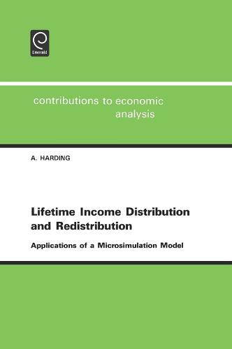 Lifetime Income Distribution and Redistribution: Applications of a Microsimulation Model - Contributions to Economic Analysis 221 (Hardback)