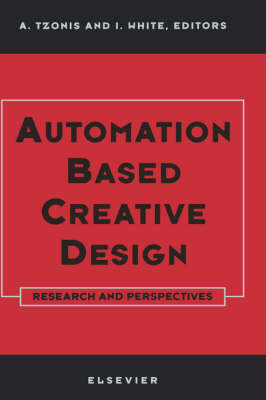 Automation Based Creative Design - Research and Perspectives (Hardback)