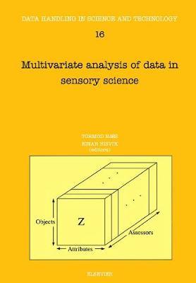 Multivariate Analysis of Data in Sensory Science: Volume 16 - Data Handling in Science and Technology (Hardback)