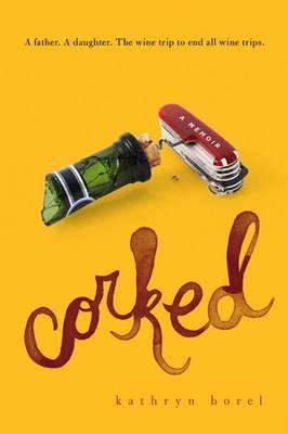 Corked (Hardback)