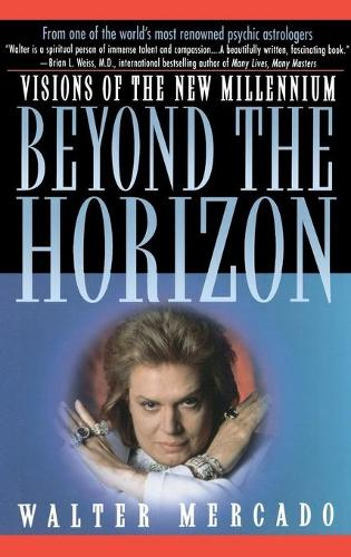 Beyond the Horizon: Visions of the New Millennium (Paperback)