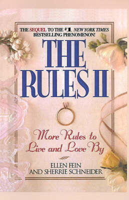The Rules: Pt. 2: More Rules to Live and Love by (Hardback)