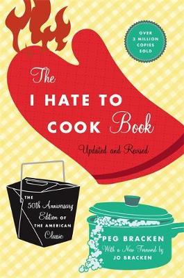 The I Hate To Cook Book (Hardback)