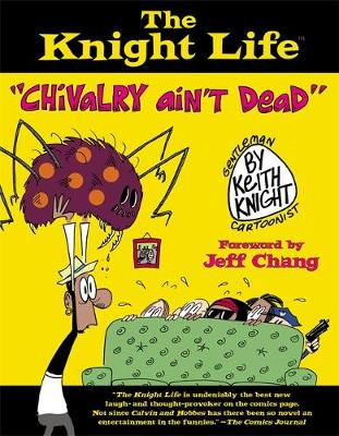 The Knight Life: Chivalry Ain't Dead (Paperback)