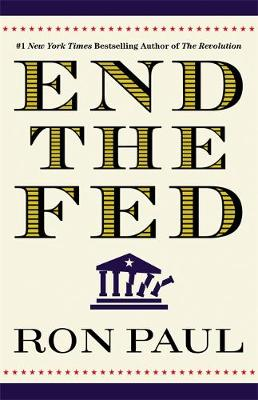 End The Fed (Paperback)