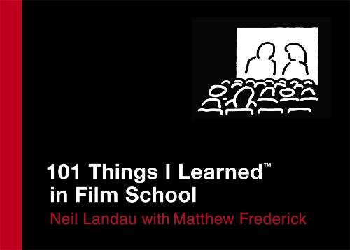 101 Things I Learned In Film School - 101 Things I Learned (Hardback)