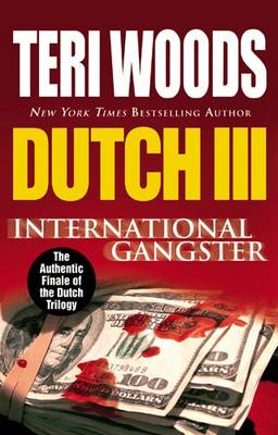 Dutch III: International Gangster (Paperback)