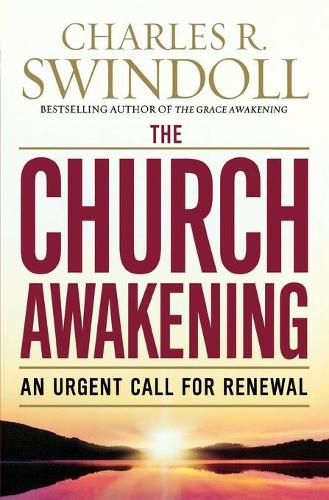 The Church Awakening: An Urgent Call for Renewal (Paperback)