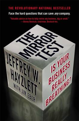 The Mirror Test: Is Your Business Really Breathing? (Paperback)