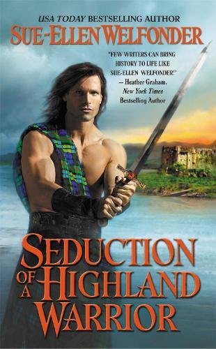 Seduction of a Highland Warrior - Highland Warriors (Paperback)