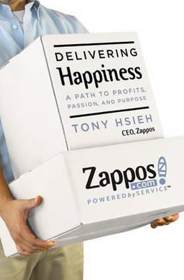 Delivering Happiness (Hardback)