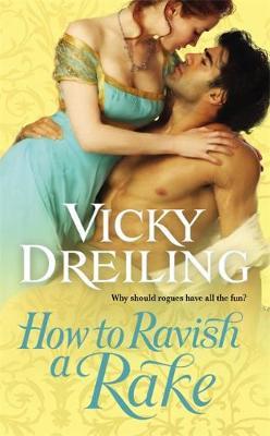 How to Ravish a Rake (Paperback)
