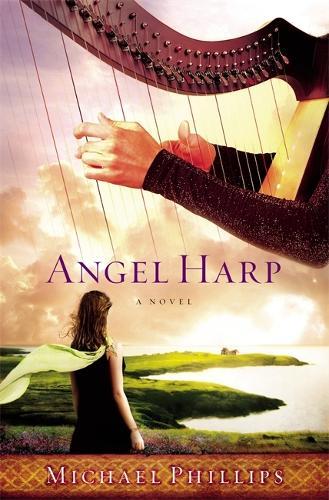 Angel Harp: A Novel (Paperback)