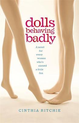 Dolls Behaving Badly (Paperback)